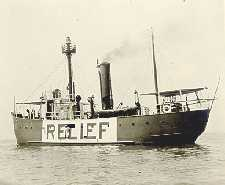 Huron Lightship, 1922, then the Relief